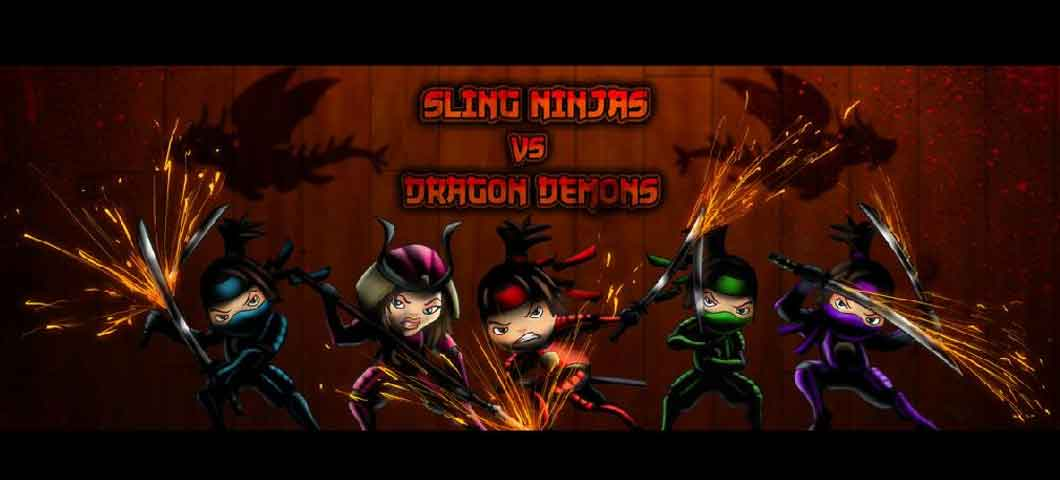 SLING NINJAS VS DRAGON DEMONS