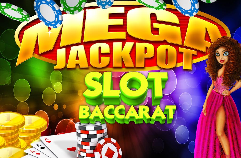 Mega Jackpot Baccarat & Slot