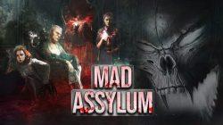 MAD ASSYLUM